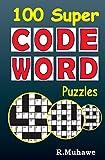 100 Super Codeword Puzzles: Volume 1