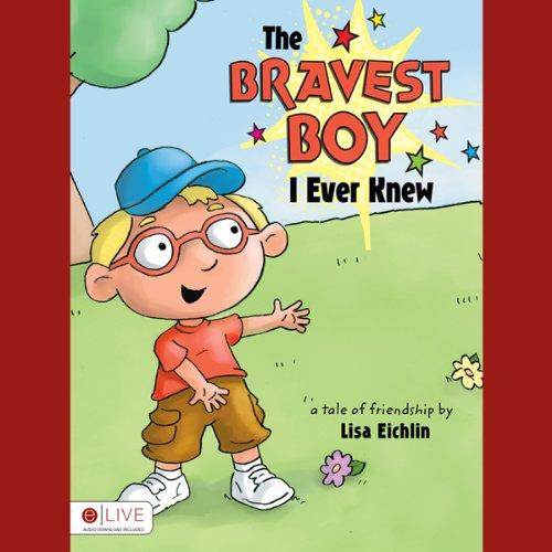 The Bravest Boy I Ever Knew  Audiolibri