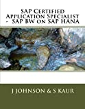 SAP Certified Application Specialist - SAP BW on SAP HANA by J Johnson (2015-09-16)