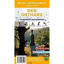 Der Ostharz: Wasserfeste und Reißfeste Wander- und Fahrradkarte