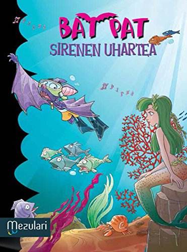 SIRENEN UHARTEA (Bat Pat Book 12) (Basque Edition) por ROBERTO PAVANELLO