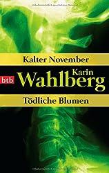 Kalter November/Tödliche Blumen: Zwei Romane in einem Band