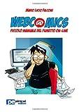 Webcomics. Piccolo manuale del fumetto on-line