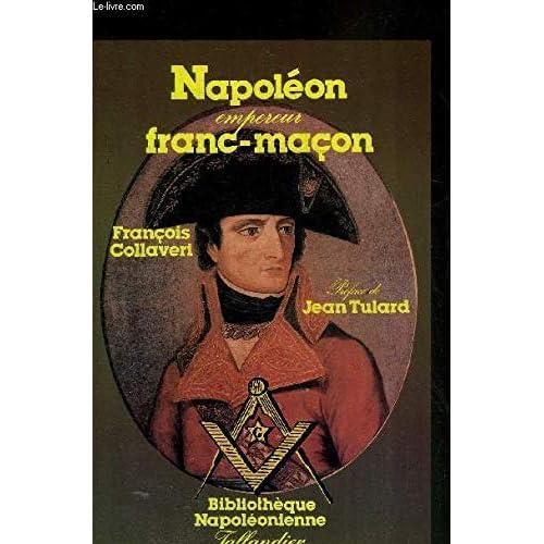 Napoléon, empereur franc-maçon