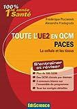 Toute l'UE2 en QCM - PACES - La cellule et les tissus
