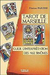 Tarot de Marseille : Guide d'interprétation des 462 binômes Broché