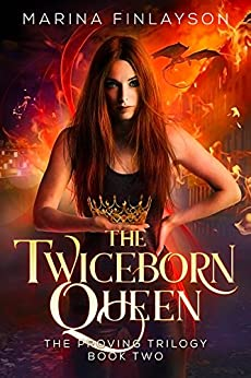 The Twiceborn Queen (The Proving Book 2) (English Edition)
