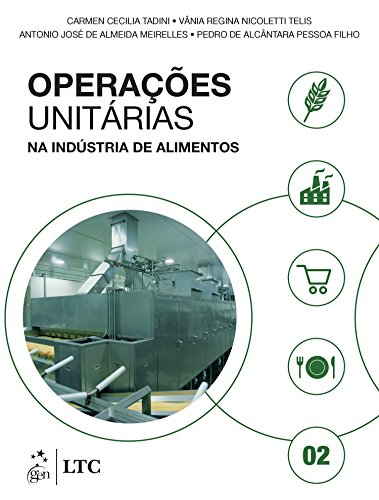 Operações Unitárias na Indústria de Alimentos - Volume 2 (Em Portuguese do Brasil)