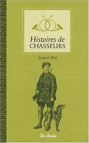 Histoires de Chasseurs