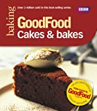 Image de Good Food: Cakes & Bakes: Triple-tested Recipes