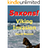 Saxons! Viking Invasion.: The tale of King Alfred the Great.