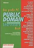 Das große Public Domain und Shareware Buch - Klaus Schlentner