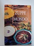 Scarica Libro Zuppe da tutto il mondo (PDF,EPUB,MOBI) Online Italiano Gratis