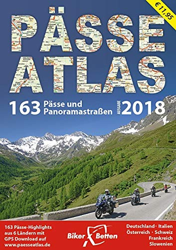PÄSSE ATLAS 2018: 163 Pässe und Panoramastraßen (Motorrad-karten)