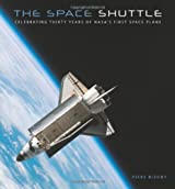 Space Shuttle: Celebrating Thirty Years of NASA's First Space Plane