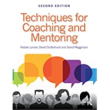 Techniques for Coaching and Mentoring (English Edition)