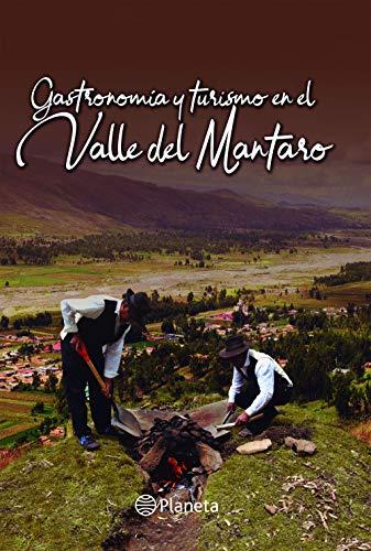 GASTRONOMÍA Y TURISMO EN EL VALLE DEL MANTARO por La Universidad San Martín de Porres