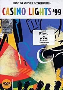 Casino Lights '99: Live at the Montreux Jazz festival 1999 [DVD] [2002]