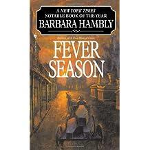 Fever Season (Benjamin January, Band 2)