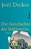 Die Geschichte der Baltimores: Roman von Joël Dicker