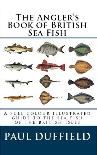 The Anglers Book of British Sea Fish (English Edition) eBook ...
