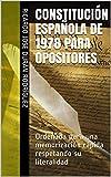 CONSTITUCIÓN ESPAÑOLA DE 1978  PARA OPOSITORES: Ordenada para una memorización rápida respetando su literalidad (Colección Memorización Rápida nº 1)