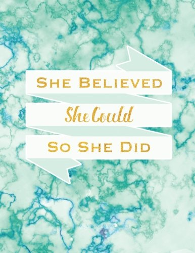 Free download pdf she believed she could so she did journal with free download pdf she believed she could so she did journal with inspirational quotes 85 x 11 teal marble cover linedruled notebook inspirational fandeluxe Gallery