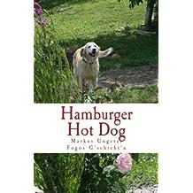 Hamburger Hot Dog: Fogos G'schicht'n - Band 6