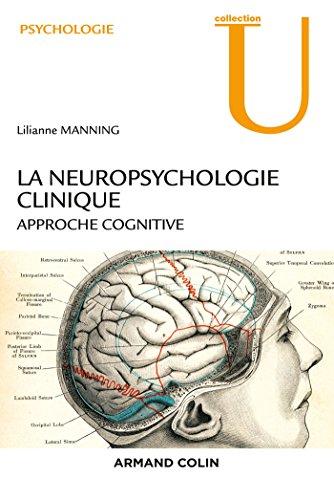 La neuropsychologie clinique - 2e éd. - NP - Approche cognitive