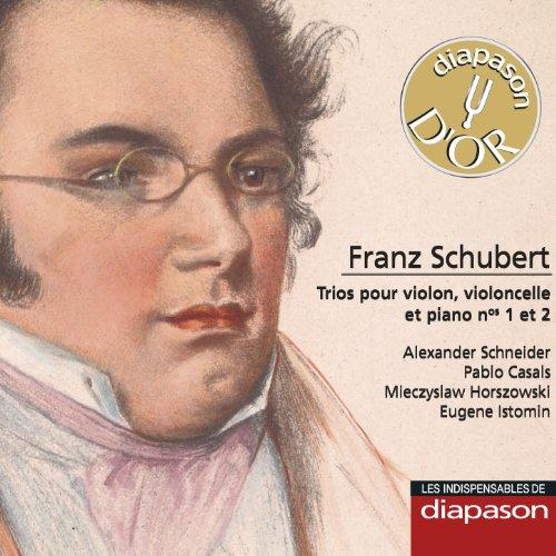 Schubert: Trios pour violon, violoncelle & piano Nos. 1 & 2 (Les indispensables de Diapason)