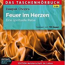 Feuer im Herzen: Eine spirituelle Reise