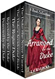 Regency Romance: Arranged for the Duke: COMPLETE 5 BOOK COLLECTION
