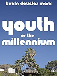 Youth of the Millennium (English Edition)