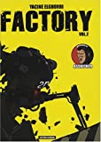 Factory, Tome 2