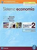 Sistema economia. Per le Scuole superiori. Con e-book. Con espansione online: 2