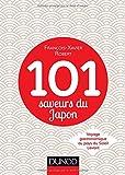 101 saveurs du japon voyage gastronomique au pays du soleil levant