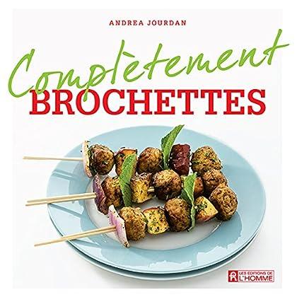 Brochettes (Complètement)