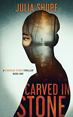 Carved in Stone: A chilling serial killer thriller (Vanessa Stone Series, Book 1)