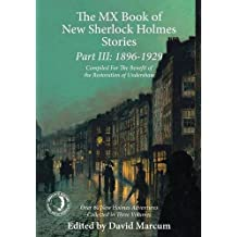 The MX Book of New Sherlock Holmes Stories Part III: 1896 to 1929