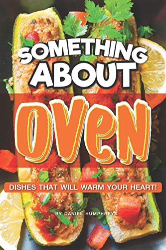 Something About Oven: Dishes That Will Warm Your Heart! - Pizza Backen-kit