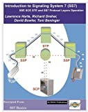 Introduction to SS7: SSP, SCP, STP, and SS7 Protocol Layers Operations by Lawrence Harte (2004-03-24)