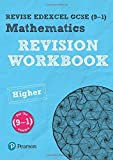 Revise Edexcel GCSE (9-1) Mathematics Higher Revision Workbook (REVISE Edexcel GCSE Maths 2015)