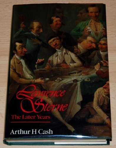 laurence-sterne-the-later-years-by-arthur-h-cash-1986-09-25