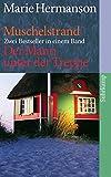 Muschelstrand/ Der Mann unter der Treppe: Zwei Romane (suhrkamp taschenbuch)