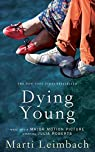 Dying Young par Leimbach