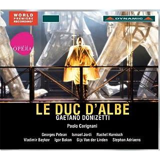 Donizetti: Le duc d'Albe (Il Duca d'Alba)