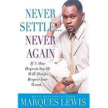 Never Settle Never Again (English Edition)