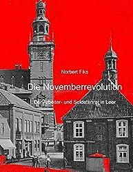 Novemberrevolution: Leer unter dem Arbeiter- und Soldatenrat