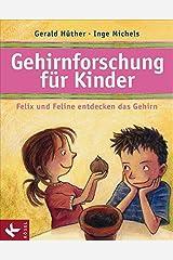 Gehirnforschung für Kinder – Felix und Feline entdecken das Gehirn Gebundene Ausgabe