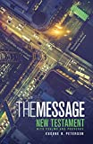 Image de The Message New Testament with Psalms and Proverbs: The New Testament in Contemporary Language (English Edition)